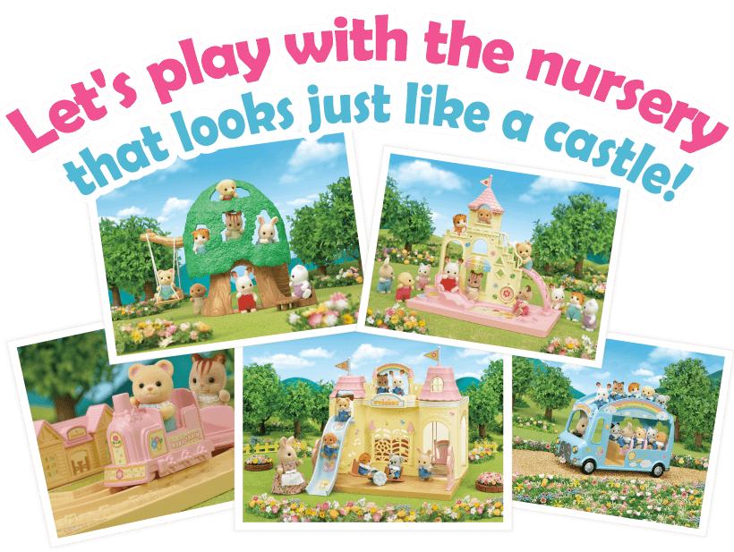 Let's play with the nursery that looks just like a castle!