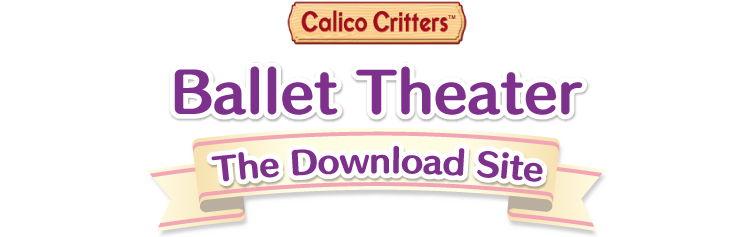 Calico Critters Ballet Theater Download Site